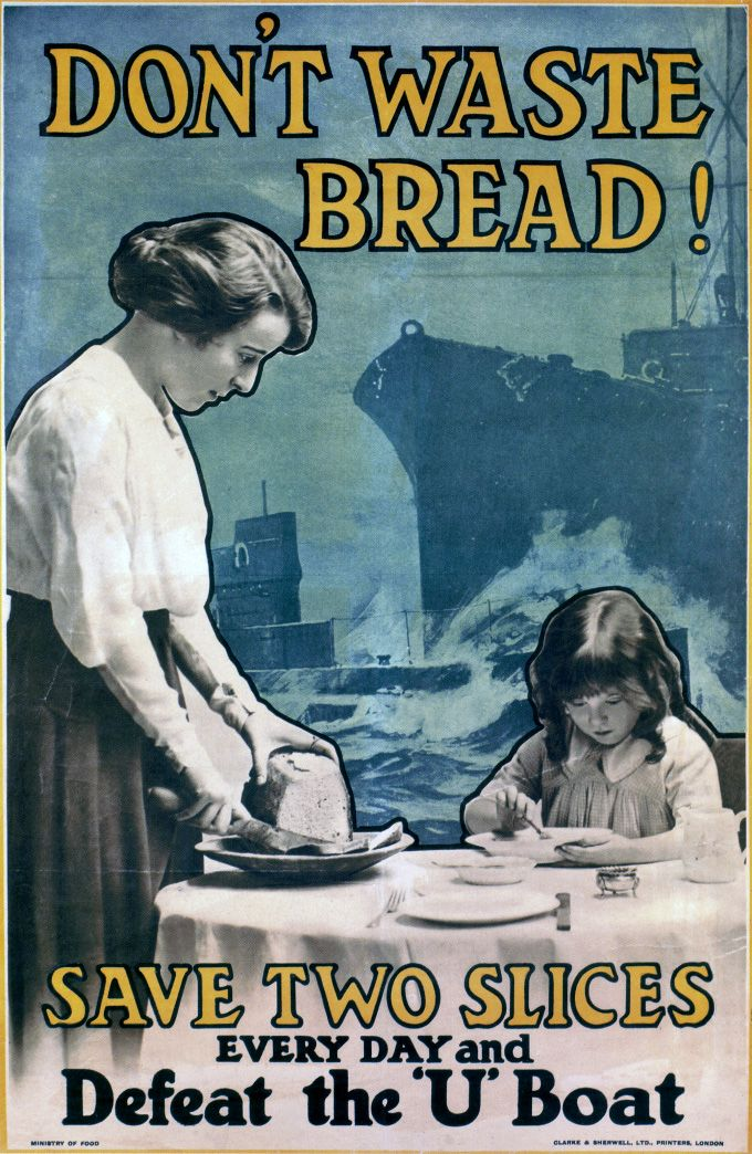 """Don't Waste Bread!"", 1914-1918"
