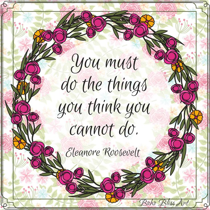 You must do the things you think you cannot do. Quote by Eleanore Roosevelt. #InspirationalQuote #Motivational #Quotes