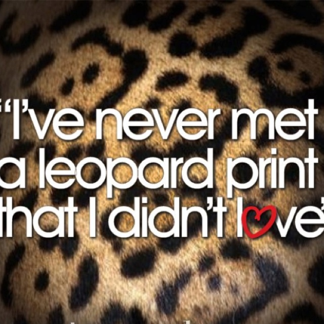 115 Best Tijgerprint  Leopard Images On Pinterest. Quotes About Moving On After Hard Times. Tumblr Quotes Uplifting. Quotes About Strength Being Alone. Winnie The Pooh Quotes Heffalump. Summer Quotes About Flowers. Mom Courage Quotes. Thank You Quotes New Year. Mom Jewelry Quotes
