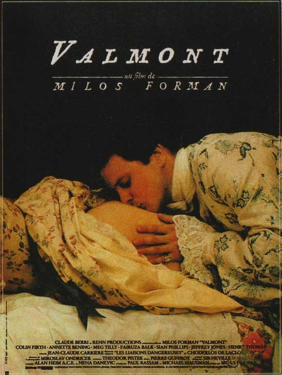 Valmont starring Colin Firth and Annette Benning.: De Valmont, Colin O'Donoghu, Favourit Film, Film Movie, Colin Firth, De Film, Favorite Movie, Forman 1989, Milo Form