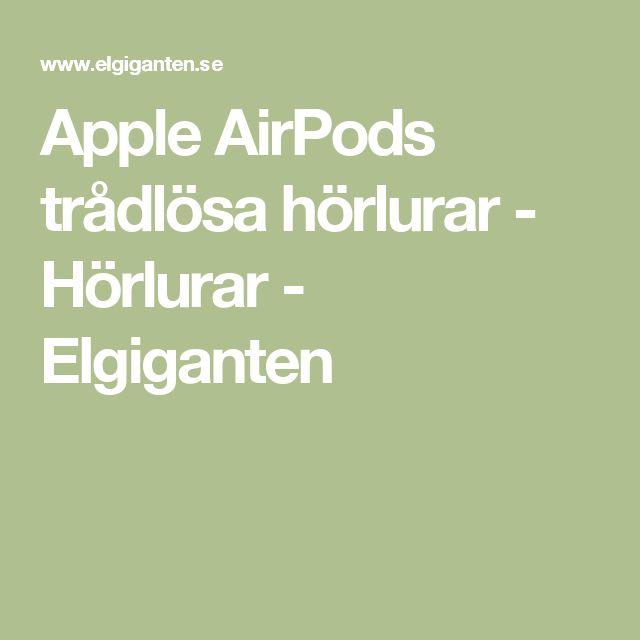 Apple AirPods trådlösa hörlurar - Hörlurar -     Elgiganten