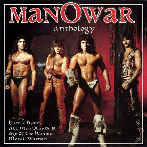 """Manowar - """"Anthology"""".    The 80s hair band's 1997 compilation album is now known as """"Sweatin' To The Oldies"""""""