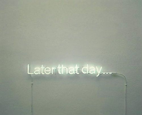 Neon Light Up Typography Designs | Lights | Quote | Later That Day Sign