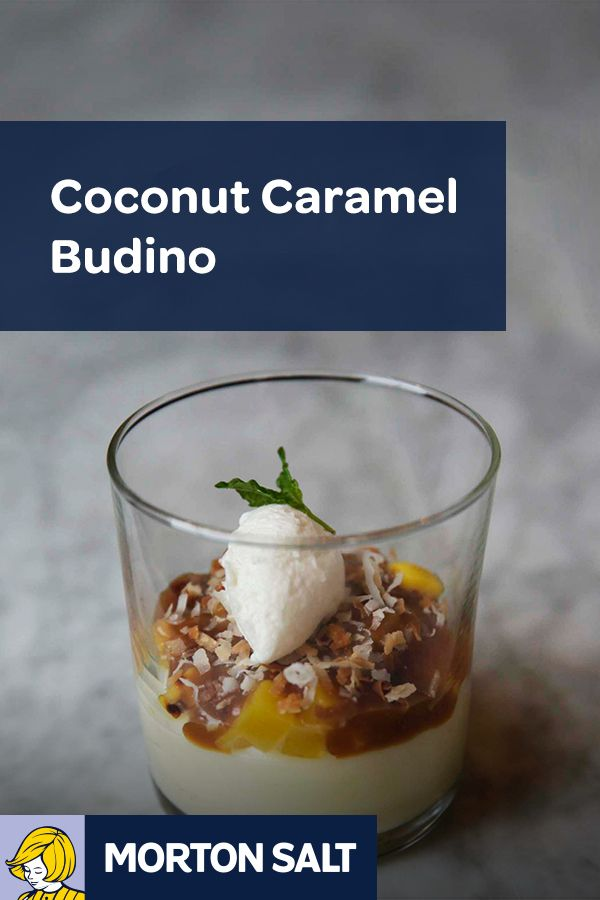 Coconut Caramel Budino recipe // Seasoning and finishing the dessert with Morton® Coarse Sea Salt adds a burst of flavor to the fruit in the dish.