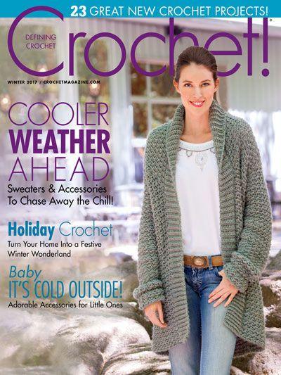 Crochet! Magazine Winter 2017. Order a digital copy here: https://www.anniescatalog.com/detail.html?prod_id=139495.