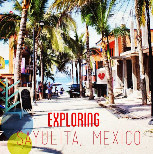 Bits 'n' Bobs: Wandering Wednesday: Sayulita, Mexico