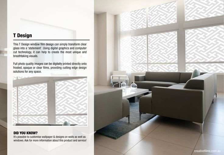This T Design window film design can simply transform clear glass into a 'statement'. Using digital graphics and computer cut technology, it can help to create the most unique and breathtaking visuals.