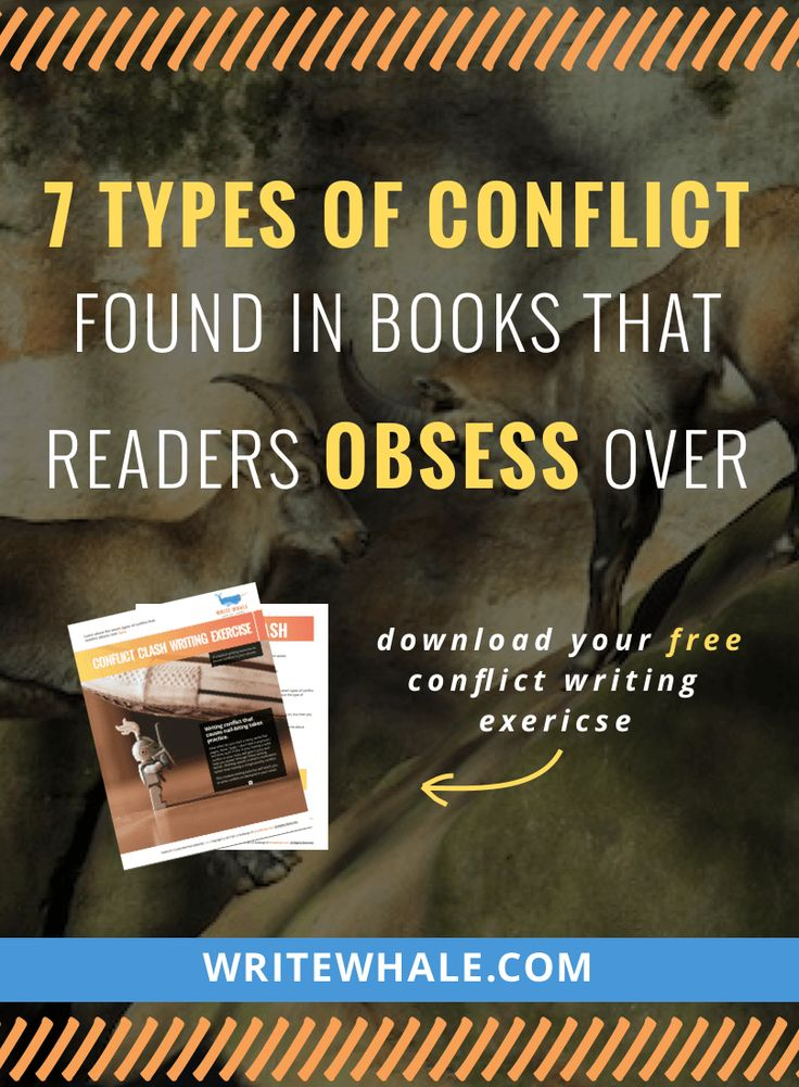 Click through and learn to write a book readers can't put down. Here's the different types of conflict found in books readers obsess over. Writing tips | how to write a novel | writing conflict | book recommendations | books for writers via @lizrufiange