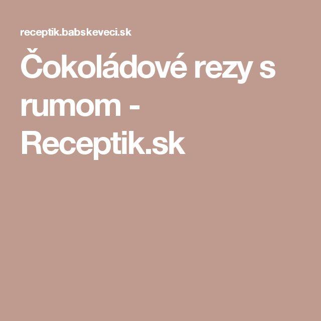 Čokoládové rezy s rumom - Receptik.sk