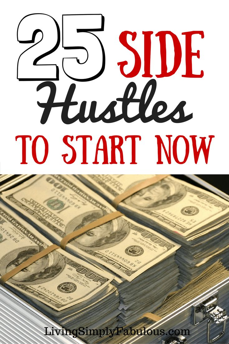 If you're looking to make extra money, here are 25 side hustles to start now.