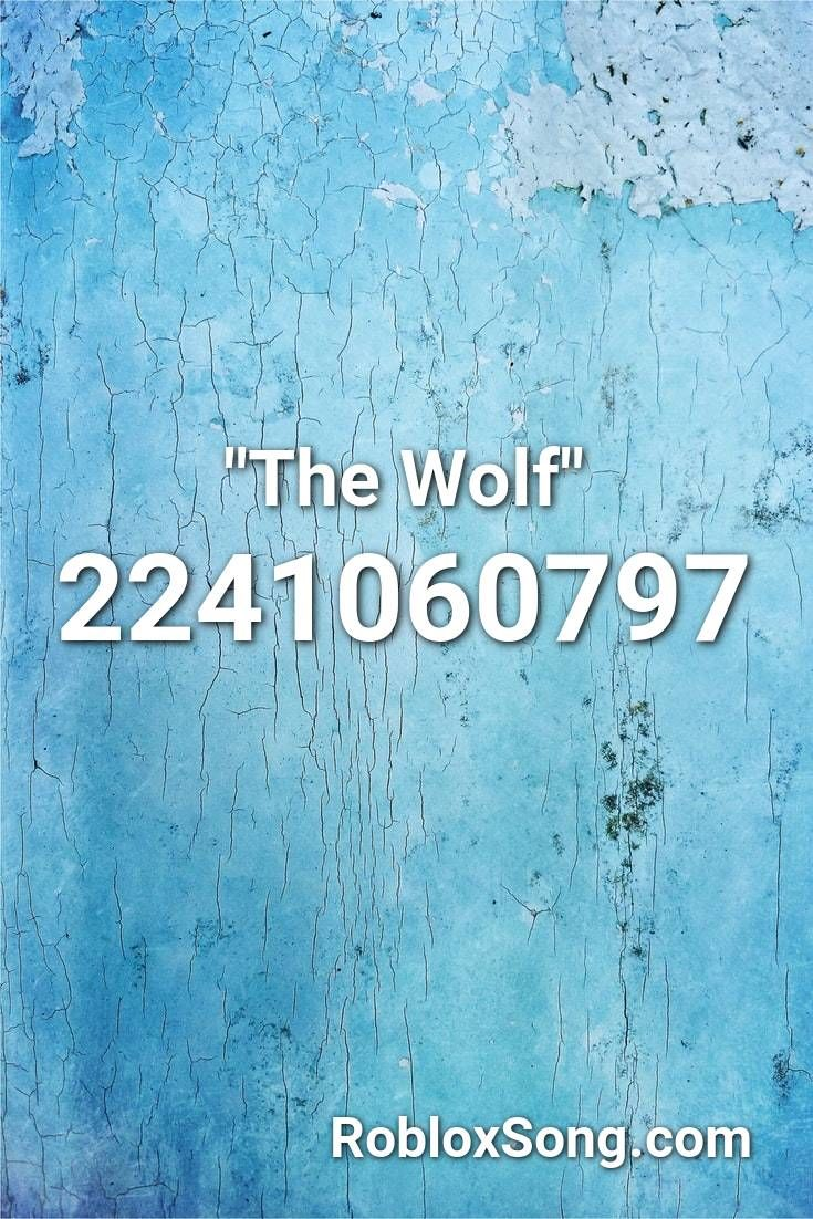 The Wolf Roblox Id Roblox Music Codes In 2020 Roblox Fnaf