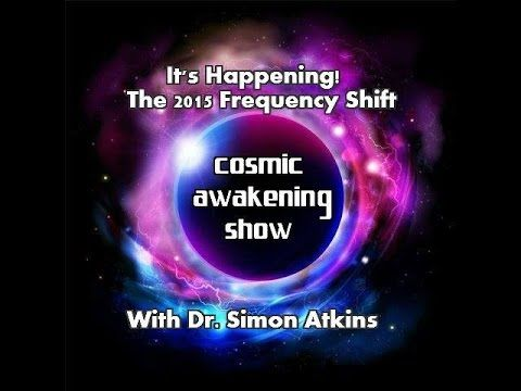 The 2015 Frequency Shift UPDATE From Dr. Simon Atkins : In5D Esoteric, Metaphysical, and Spiritual Database