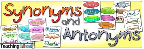 Teaching Ideas - Synonyms and Antonyms