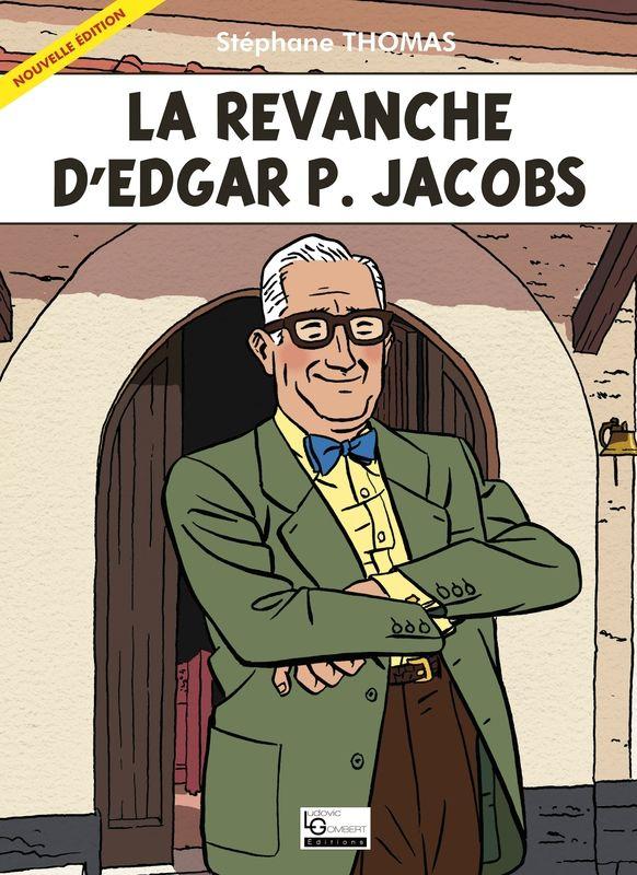 """Livre """"La revanche d'Edgar P. Jacobs"""""""