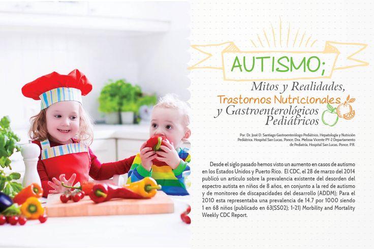 Mi Pediatra y Familia - Autismo; Mitos y Realidades, Trastornos Nutricionales y Gastroenterológicos Pediátricos #mipediatrayfamilia  #queremosniñossaludables