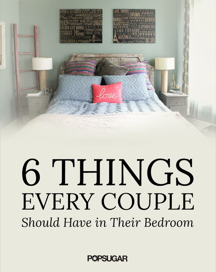 6 Things Every Couple Should Have in Their Bedroom
