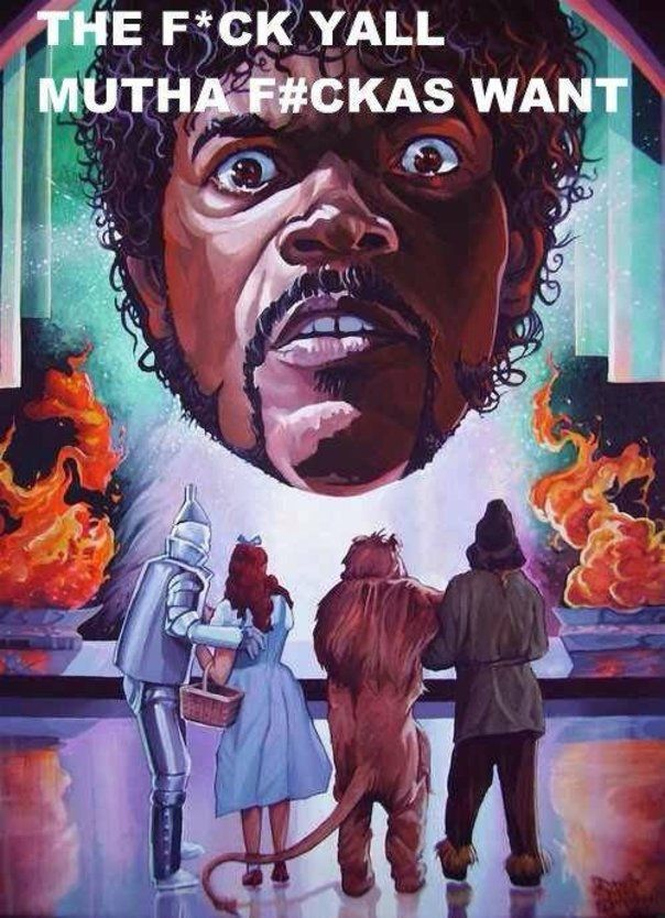 Samuel L Jackson as the Wizard in the Wizard Of Oz...