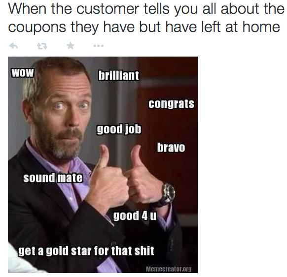 Things customers do that make you annoyed if you work retail