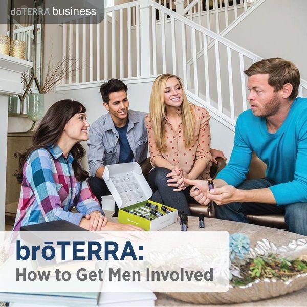 broTERRA: How to Get Men Involved   doTERRA Business Blog