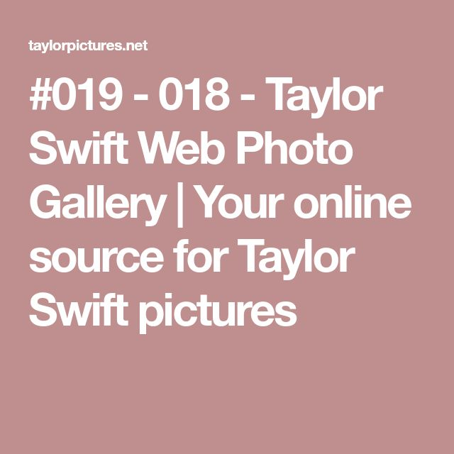#019 - 018 - Taylor Swift Web Photo Gallery | Your online source for Taylor Swift pictures