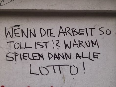Quote of the Day - Wenn die Arbeit so toll ist... - Atomlabor Wuppertal Blog