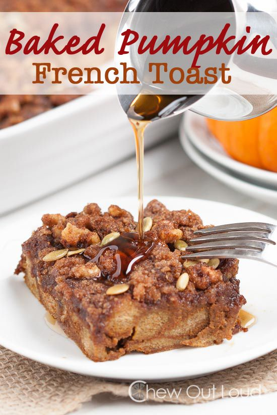 Baked Pumpkin French Toast Casserole - Full of pumpkin, cinnamon and spice, and topped with an amazing streusel!  Great for weekends and holidays. #breakfast #brunch #recipe