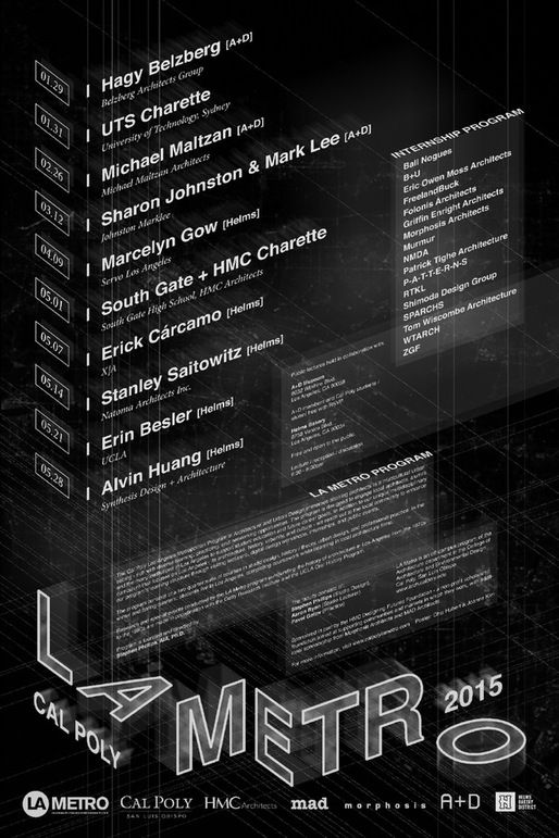 Get Lectured: Cal Poly LA Metro '15 | Poster by Chip Hubert & Joanne Kim. Courtesy of Cal Poly LA Metro | Archinect