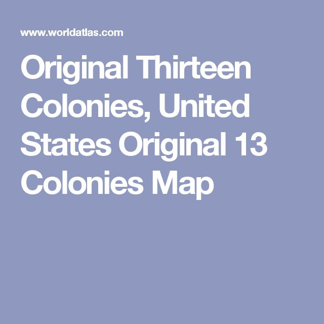 The Best Colonies Flag Ideas On Pinterest Us Flag History - 13 original us states map
