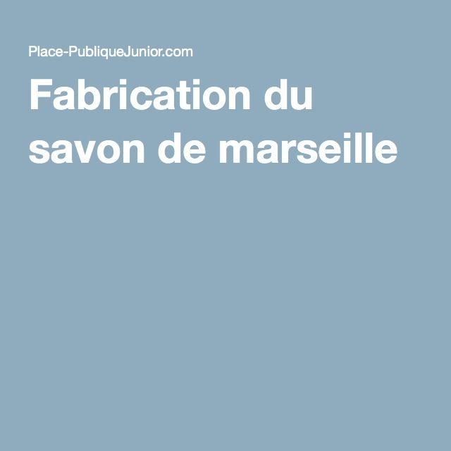 Fabrication du savon de marseille
