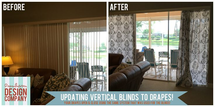 Dunham Design Company: Updating Vertical Blinds to Drapes!
