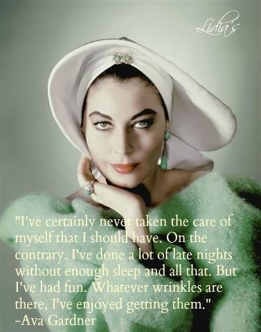 """Ava Gardner came into the store where my Mother worked. She and her boyfriend were on their way to the bullfights in Tijuana. They had a blowout (on the freeway) and made their way to where my Mom worked as the receptionist. As she finished writing up their work order, Ava turned to her boyfriend and heard her say, """"Well, there goes our tequila money."""" She really did live a determinedly fun and fabulous life.  jannastyleblog.com"""