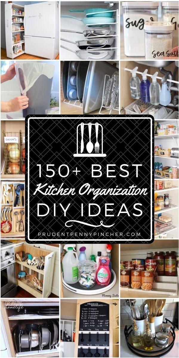 150 Best Diy Kitchen Organization Ideas Diy Organization Storage Kitchenorganization Home Kitchen Organization Diy Kitchen Organization Kitchen Design Diy