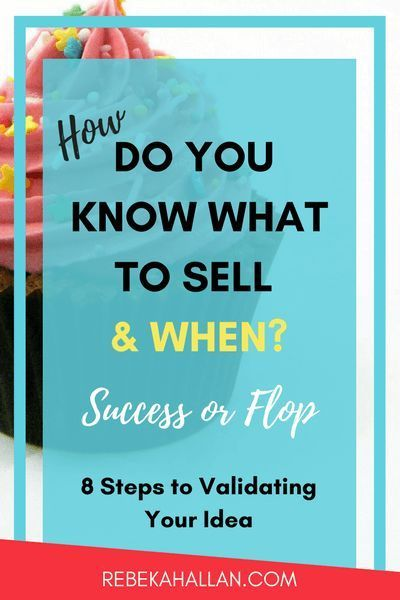 How do you know what to sell & when | 8 Steps to validating your idea | As entrepreneurs, we all have heaps of ideas products, services, packages to sell but how to know what will sell the best or flop?