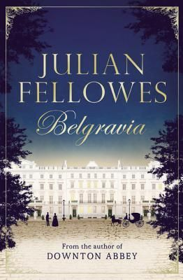 Julian Fellowes Belgravia by Julian Fellows - Two families living in 1840s London must guard a secret that originated at the Duchess of Richmond's legendary ball on the eve of the Battle of Waterloo. Recommended by: Brenda Cherry, Reference Librarian.