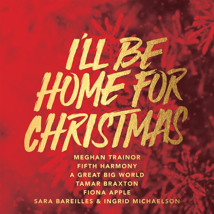 I39;ll Be Home For Christmas Album The Meghan Trainor