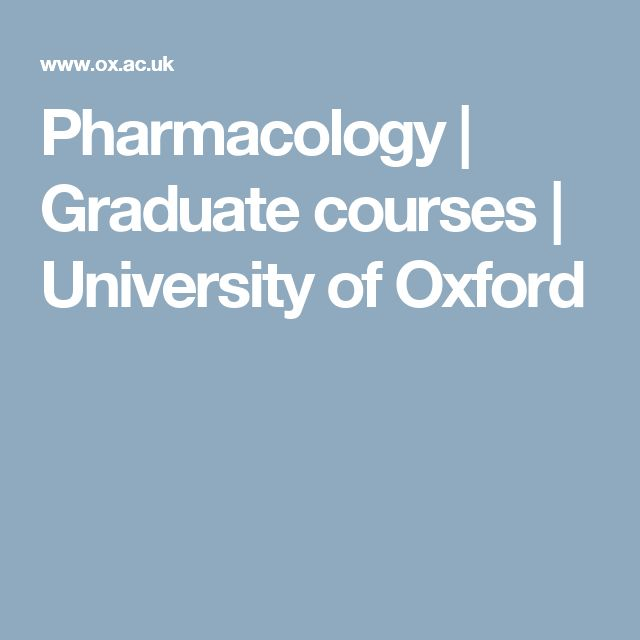 Pharmacology | Graduate courses | University of Oxford