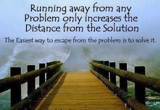 true:-)Runningaway, Remember This, Problems Solving, Motivation Quotes, Funny Quotes, Love Quotes, Inspiration Quotes, Quotes About Life, Running Away