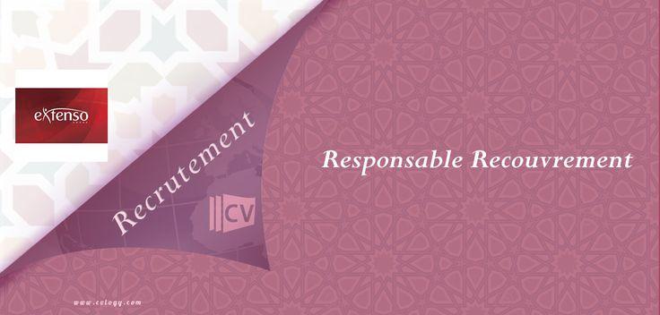 Groupe #Extenso: #Recrutement d'un #Responsable #Recouvrement à #Casablanca---->