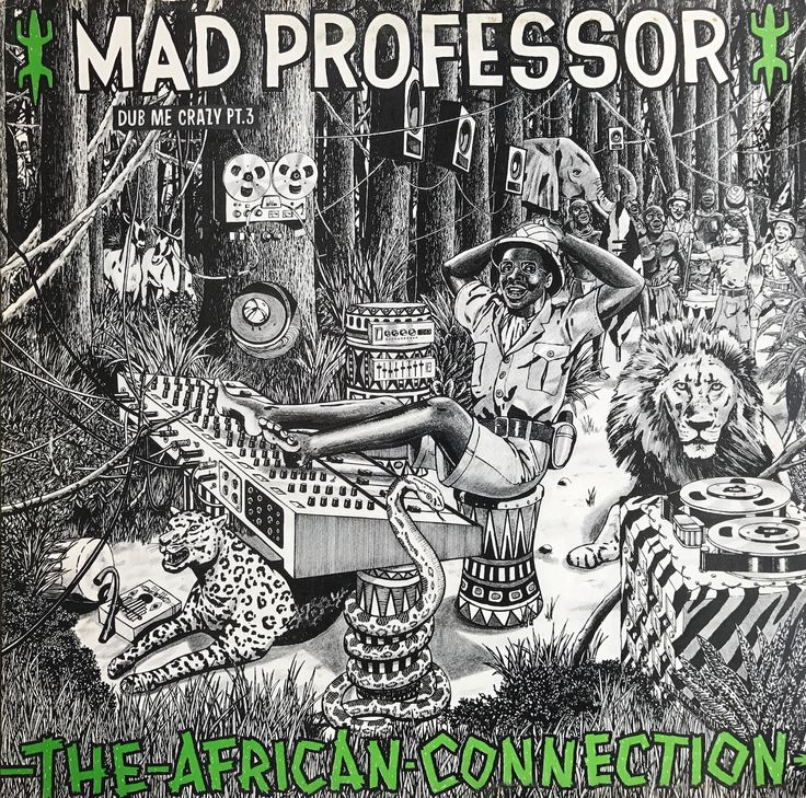 Mad Professor - Dub Me Crazy! Part 3 - The African Connection (1983)