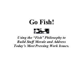30 best Fish philosophy ideas images on Pinterest