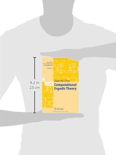 Computational Ergodic Theory (Algorithms and Computation in Mathematics, Vol. 13)