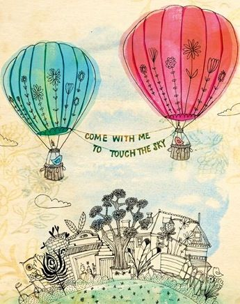 Hot air balloon quote via Carol's Country Sunshine on Facebook