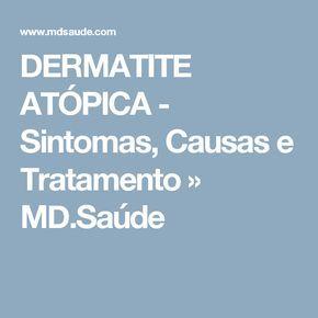 DERMATITE ATÓPICA - Sintomas, Causas e Tratamento » MD.Saúde