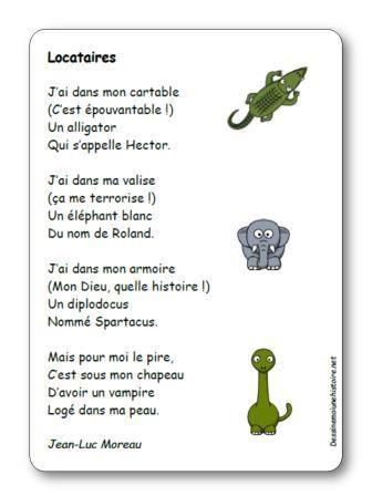 Paroles de la poésie Locataires : J'ai dans mon cartable (C'est épouvantable !) Un alligator Qui s'appelle Hector. J'ai dans ma valise (ça me terrorise !)