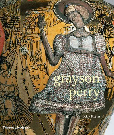 Monograph on the work of celebrated and controversial British artist Grayson Perry.