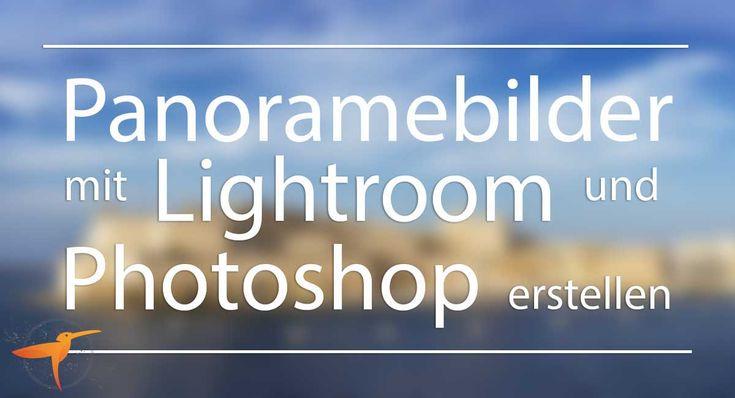 Macht ihr auch gerne Panoramabilder? Hier eine kurze Anleitung die zeigt, wie ich sie mit Lightroom CC, Photoshop und Nik Filter erstelle.