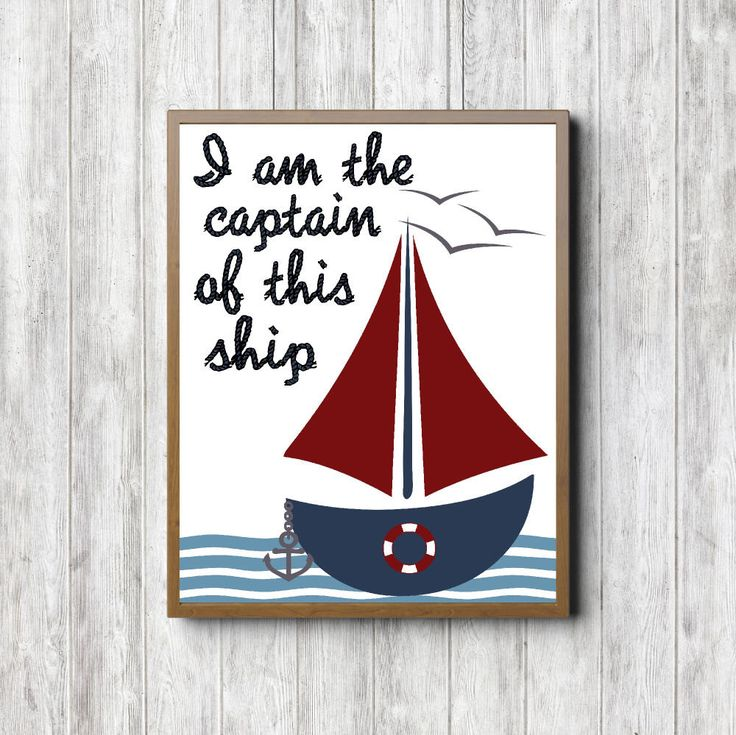 Boys Room / Nursery Wall Art - Sail Boat / Ship Printable- Nautical Wall Decor - Captain Of This Ship Quote Art - Red & Blue - 8 x 10 by PrimroadDesigns on Etsy https://www.etsy.com/listing/248524639/boys-room-nursery-wall-art-sail-boat