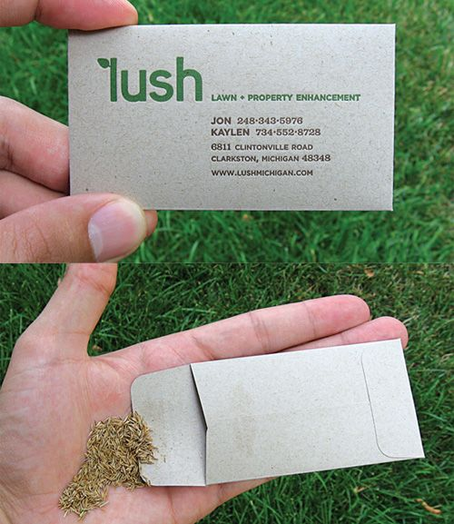 Business Cards with seeds to plant - could print on Seed Paper so plant the whole thing!