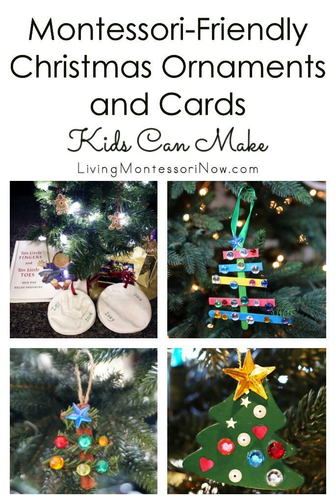 Montessori Friendly Christmas Ornaments And Cards Kids Can Make Christmas Ornaments Preschool Christmas Christmas Card Ornaments