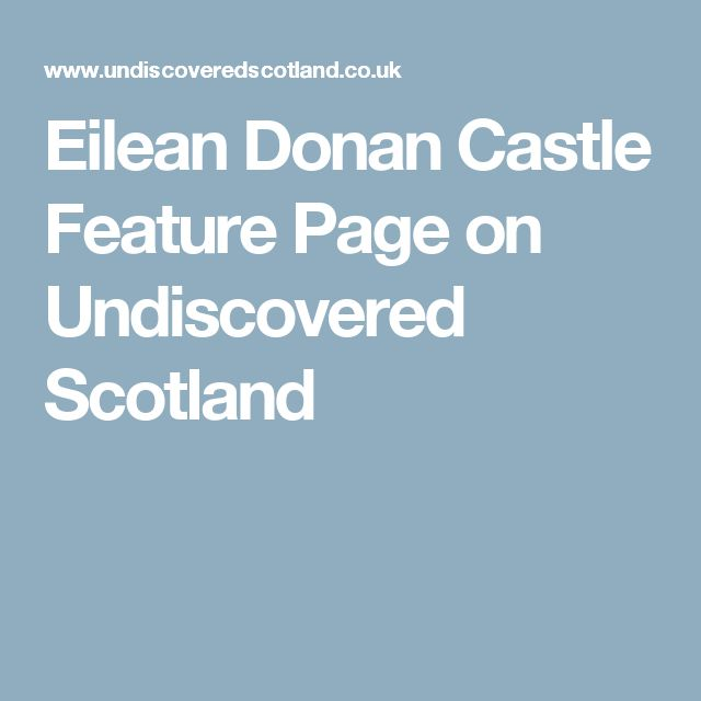 Eilean Donan Castle Feature Page on Undiscovered Scotland